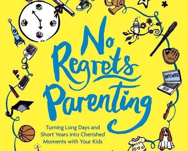 No Regrets Parenting